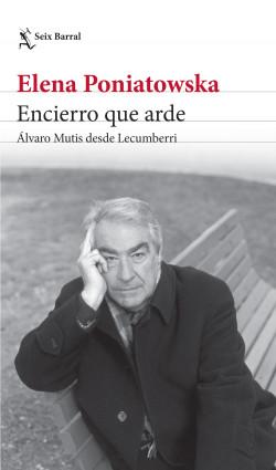 Encierro que arde. Álvaro Mutis desde Lecumberri