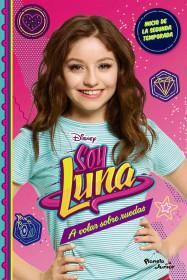Soy Luna 5 - A volar sobre ruedas
