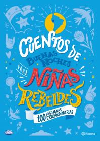 Cuentos de buenas noches para niñas rebeldes. 100 peruanas extraordinarias